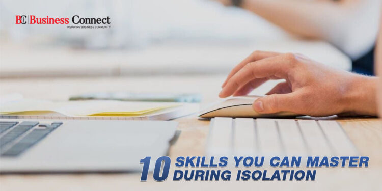 10 Skills You can Master During Isolation   Business Connect