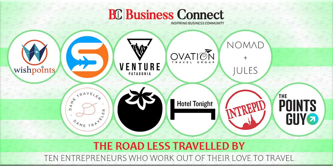 10 Entrepreneurs Who Built Businesses Off Their Love To Travel | Business Connect
