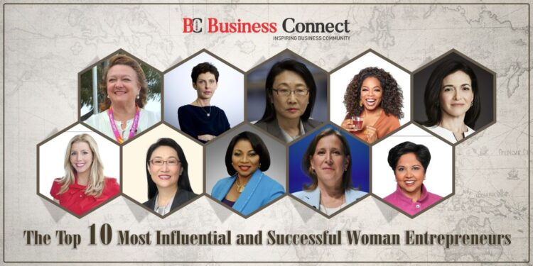 Top 10 Most Influential and Successful woman Entrepreneurs | Business Connect