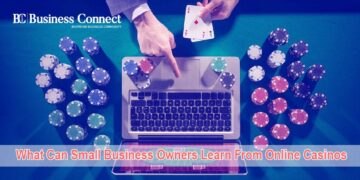 What Can Small Business Owners Learn From Online Casinos   Business Connect