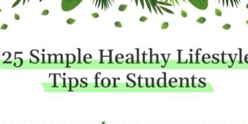 25 Simple Healthy Lifestyle Tips for Students | Business Connect