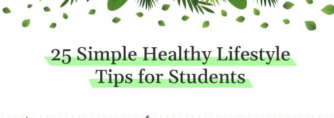 25 Simple Healthy Lifestyle Tips for Students   Business Connect