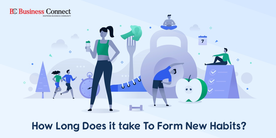 How Long Does it take To Form New Habits_Business Connect Magazine