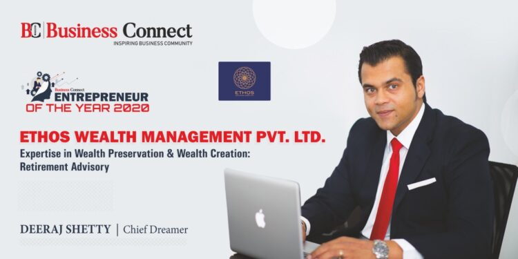 Ethos Wealth Management Pvt Ltd_Business Connect Magazine