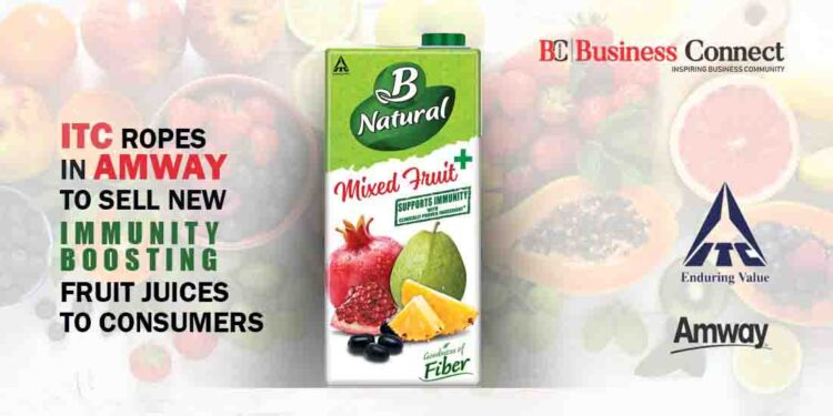 ITC ropes In Amway to sell new Immunity Boosting Fruit Juices to consumers_Business Connect Magazine