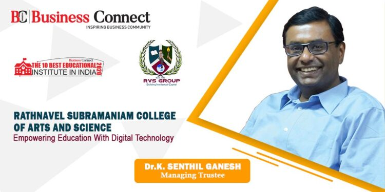 Rathna Vel Subramaniam College of Arts & Science( RVSCAS ) - Business Connect