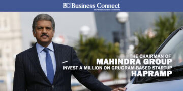 THE CHAIRMAN OF MAHINDRA GROUP INVEST A MILLION ON GRUGRAM-BASED STARTUP – HAPRAMP_Business Connect Magazine