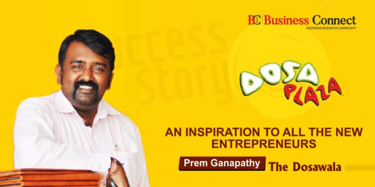 An Inspiration To All The New Entrepreneurs Prem Ganapathy- Business Connect