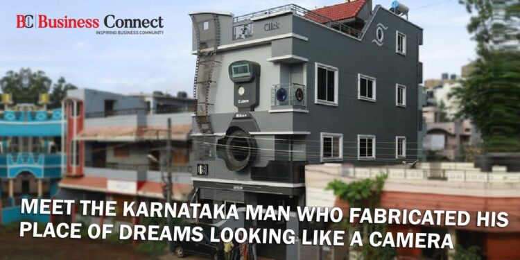 Meet the Karnataka man who fabricated his place of dreams looking like a camera - Business Connect