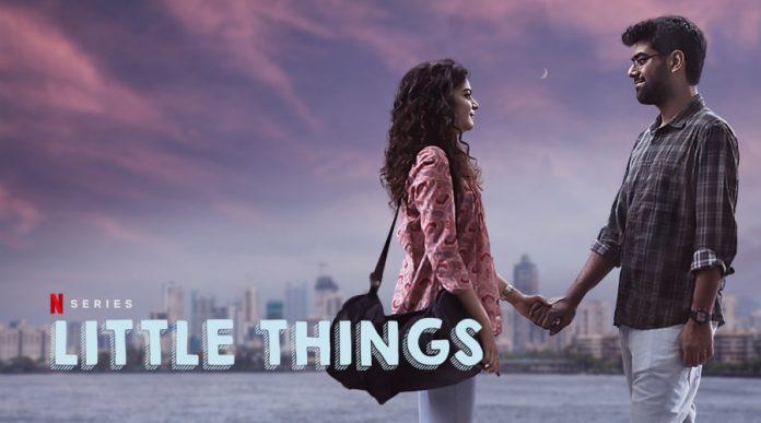little things season 4 | Upcoming List of Top Indian Web Series of 2021 across Various Streaming Platforms