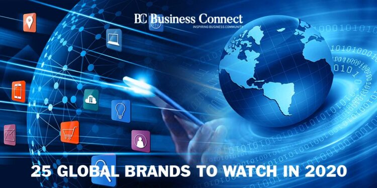 25 Global Brands to watch in 2020 - Business Connect