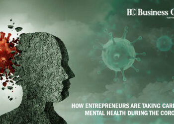 How Entrepreneurs are Taking Care of Their Mental Health - Business Connect