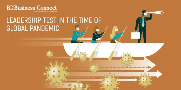 Leadership Test in the Time of Global Pandemic