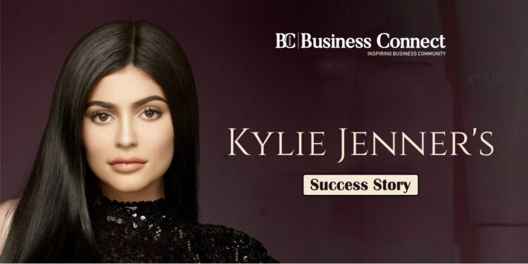 Lesson from Kylie Jenner's success - Business Connect