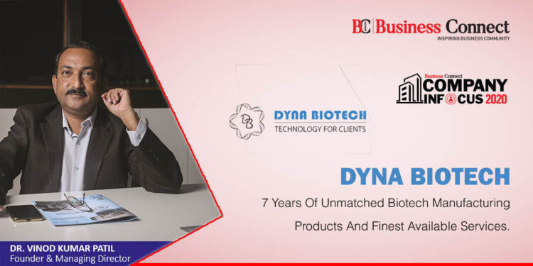 Dyna Biotech 7 YEARS OF UNMATCHEDBIOTECH MANUFACTURING PRODUCTS AND FINEST AVAILABLE SERVICES - Business Connect