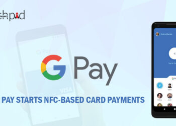 Google Pay Starts NFC-Based Card Payments - Business Connect