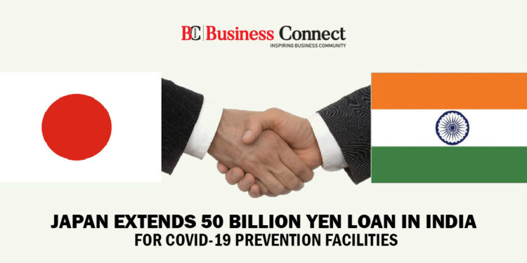 Japan Extends 50 Billion Yen Loan in India for COVID - Business Connect