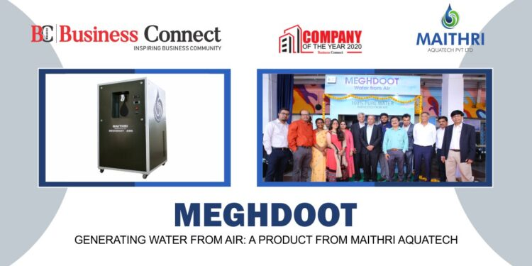 MEGHDOOT - Generating Water from Air A product from Maithri Aquatech - Business Connect
