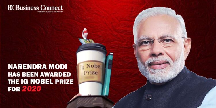 Narendra Modi has been awarded the Ig Nobel Prize for 2020 - BUSINESS CONNECT