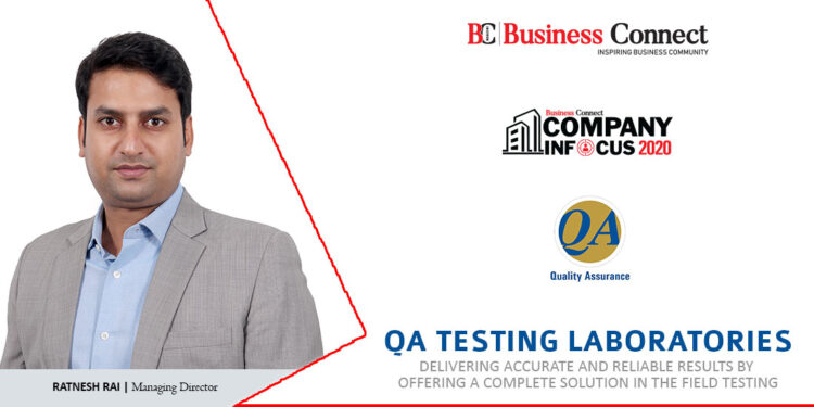 QA Testing Laboratories Delivering accurate and reliable results by offering a complete - Business Connect