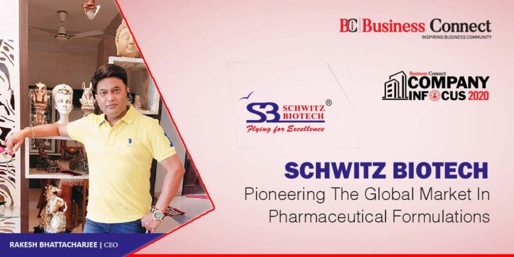 SCHWITZ BIOTECH PIONEERING THE GLOBAL MARKET IN PHARMACEUTICAL FORMULATIONS - Business Connect