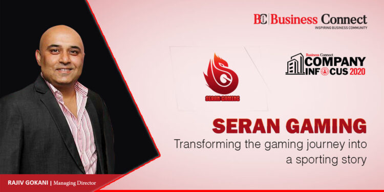 Seran Gaming Transforming the gaming journey into a sporting story - Business Connect
