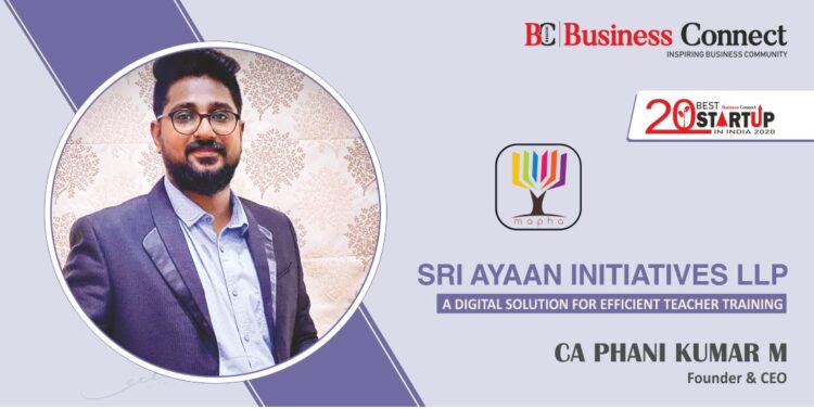 Sri Ayaan Initiatives - A DIGITAL SOLUTION FOR EFFICIENT TEACHER TRAINING - Business Connect