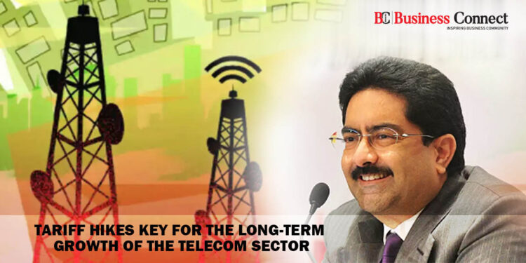 Tariff hikes key for the long-term growth of the Telecom Sector- Business Connect