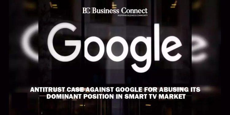 Antitrust Case against Google - Business Connect