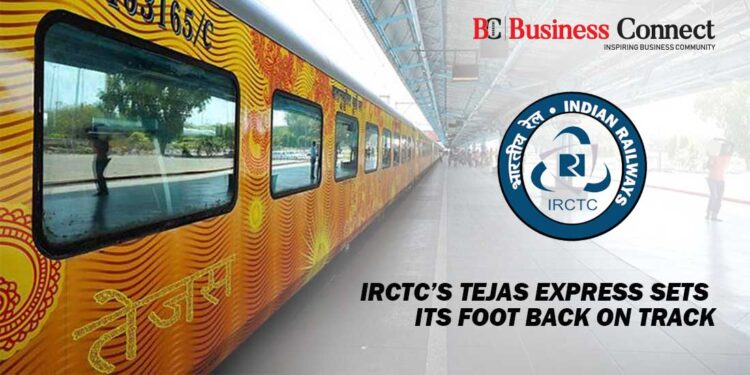 IRCTC's Tejas Express sets its Foot Back on Track
