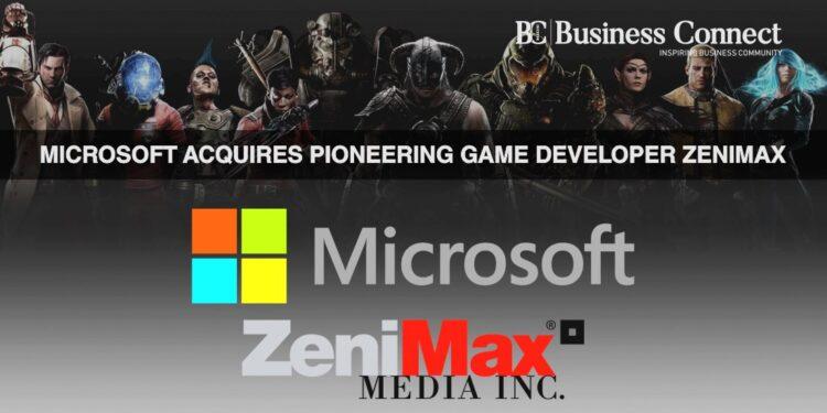 Microsoft acqiure Zenimax-Business-Connect