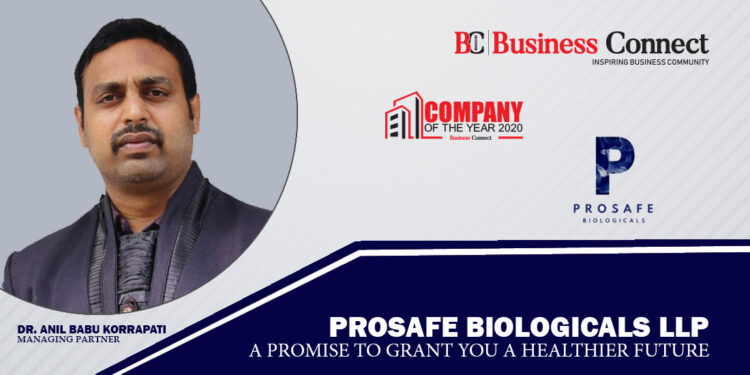 Prosafe Biologics : A promise to grant you healthier future