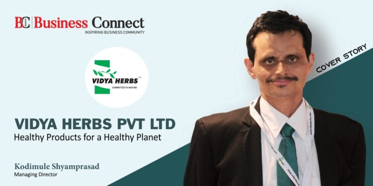 Vidya Herbs Pvt Ltd: Healthy Products for a Healthy Planet