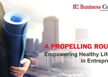 A Propelling Routine – Empowering Healthy Lifestyle in Entrepreneur.