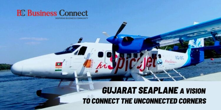 Gujarat Seaplane - A Vision to Connect the Unconnected Corners