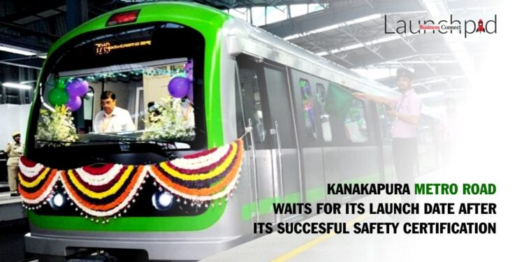 Kanakapura Metro Road Waits for its Launch Date after its Succesful Safety Certification.