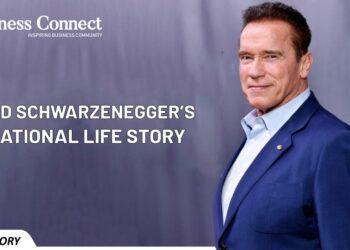 Arnold Schwarzenegger's Inspirational Life Story