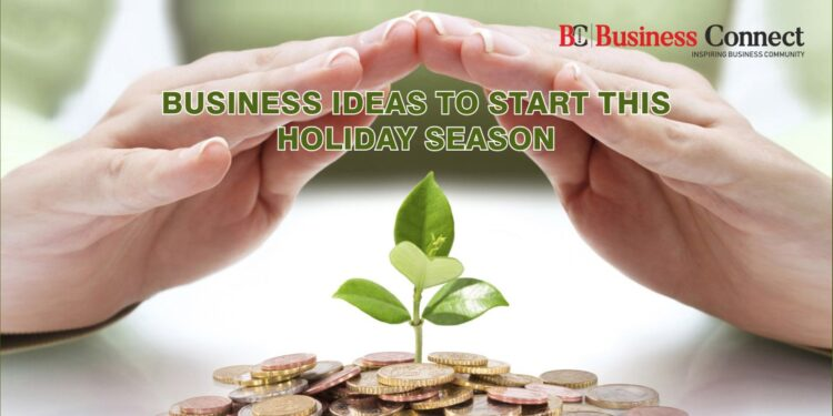 Business Ideas to Start This Holiday Season
