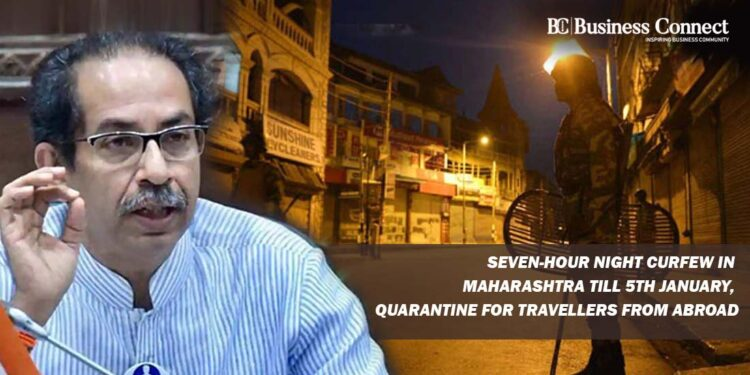 Seven Hour Night Curfew in Maharashtra till 5th January, Quarantine for Travellers from Abroad