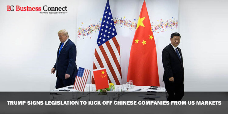 Trump Signs Legislation to Kick Off Chinese Companies from US Markets