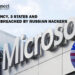 US Nuclear Agency, 3 States and Microsoft was Breached by Russian Hackers