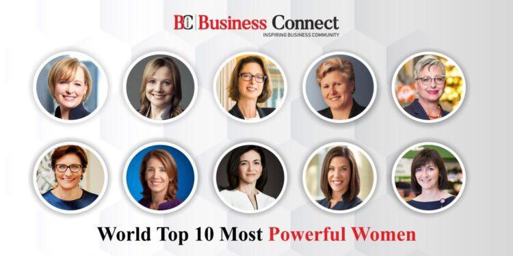 World Top 10 Most Powerful Women