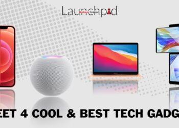 Meet 4 Cool & Best Tech Gadget