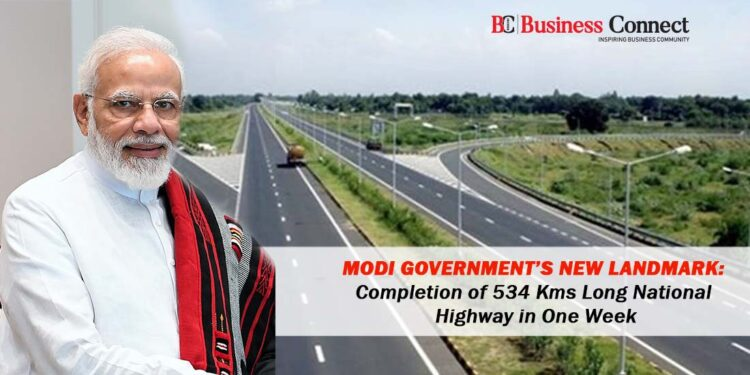 Modi Government's New Landmark: Completion of 534 Kms Long National Highway in One Week