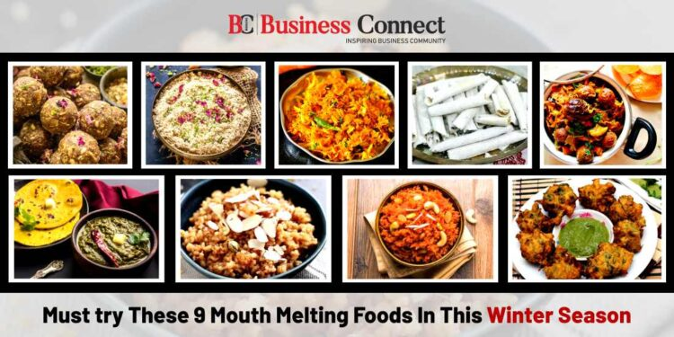 Must try These 9 Melting Mouth Foods In This Winter Season