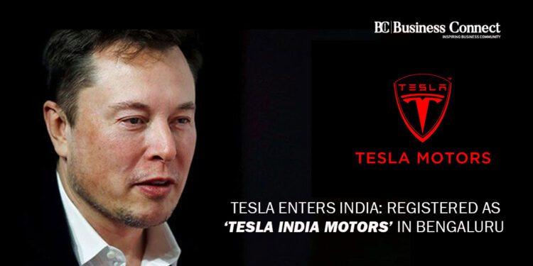 Tesla Enters India: Registered as 'Tesla India Motors' in Bengaluru