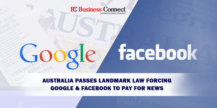 Australia Passes Landmark Law Forcing Google & Facebook to Pay for News
