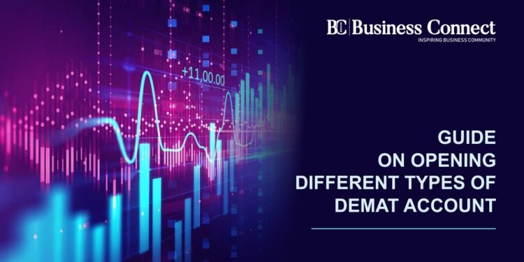 Guide On Opening Different Types Of Demat Account.