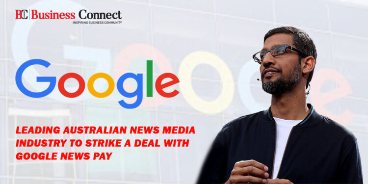 Leading Australian News Media Industry to Strike a Deal with Google News Pay
