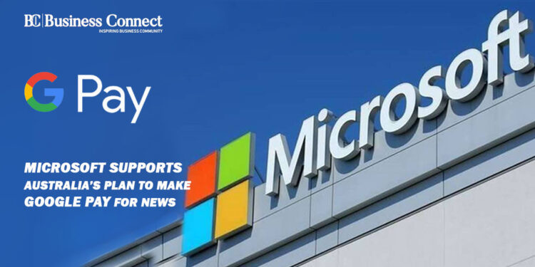 Microsoft Supports Australia's Plan to make Google Pay for News